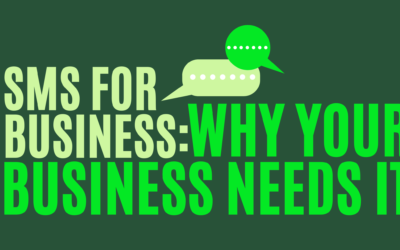 SMS for Business: Why Your Business Needs It In 2021 & Beyond